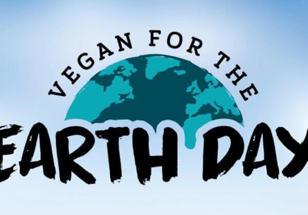 Devenez végan pour le Jour de la Terre ! Cela changera le monde pour les animaux